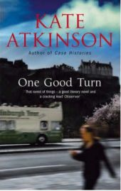 One Good Turn: A Jolly Murder Mystery - Kate Atkinson, book review