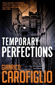 Temporary Perfections by Gianrico Carofiglio, book review