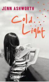 Cold Light , Jenn Ashworth, book review