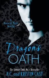 Dragon's Oath: A House of Night Novella  by P. C. Cast, Kristin Cast, book review