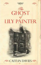 The Ghost of Lily Painter by Caitlin Davies, book review