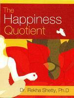 The Happiness Quotient by Rekha Shetty, book review