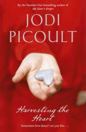 Harvesting the Heart,  Jodi Picoult, book review