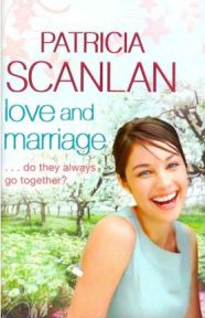 Love and Marriage, Patricia Scanlan, book review