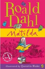 Matilda (My Roald Dahl) , Roald Dahl, book review