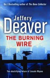 The Burning Wire,  Jeffery Deaver, book review