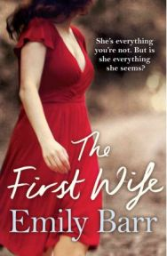 The First Wife , Emily Barr, book review