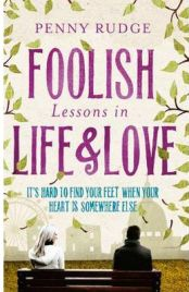 Foolish Lessons in Life and Love,  Penny Rudge, book review
