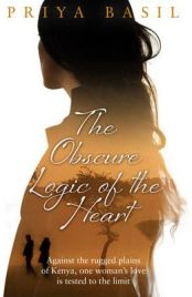 The Obscure Logic of the Heart , Priya Basil, book review