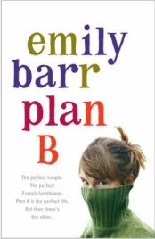 Plan B by Emily Barr, book review