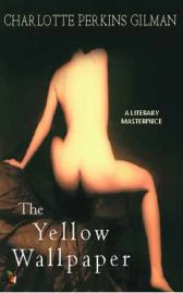 The Yellow Wallpaper (Virago modern classics), Charlotte Perkins Gilman, book review
