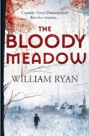 The Bloody Meadow, William Ryan, book review