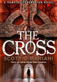 The Cross Scott G. Mariani, book review