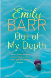 Out of My Depth, by Emily Barr, book review