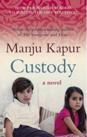 Custody by Manju Kapur, book review