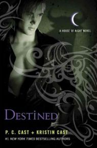 Destined by P C Cast and Kristin Cast, book review