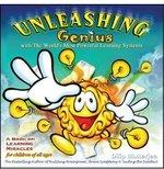 Unleashing Genius    A Book on Learning Miracles for Children of all Ages  Dilip Mukerjea