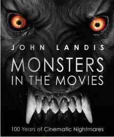 Monsters in the Movies (Hardback) by John Landis, book review