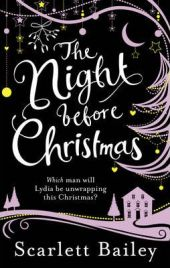 The Night Before Christmas, Scarlett Bailey, book review