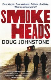 Smokeheads, Doug Johnstone, book review