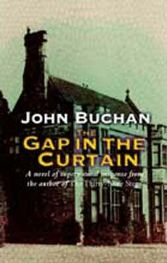 The Gap in the Curtain , John Buchan, book review