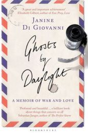 Ghosts by Daylight: A Memoir of War and Love, Janine Di Giovanni, book review