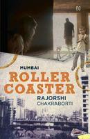 Mumbai Rollercoaster (Paperback) by  Rajorshi Chakraborti, book review