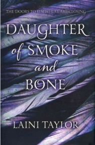 Daughter of Smoke and Bone Laini Taylor, book review