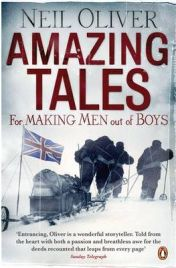 Amazing Tales for Making Men Out of Boys, Neil Oliver, book review