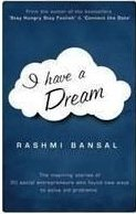 I Have a Dream, Rashmi Bansal, book review