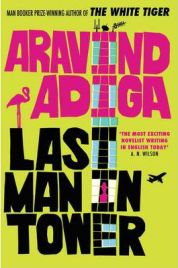 Last Man in Tower (Paperback), Aravind Adiga, book review