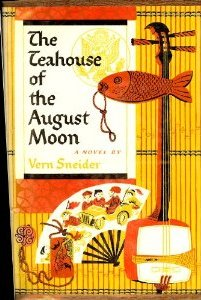 Vern Sneider -  The Tea-House of the August Moon, book review