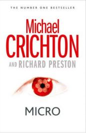 Micro - Michael Crichton, Richard Preston, book review