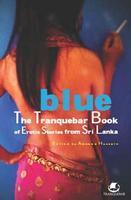 Blue The Tranquebar Book of Erotic Stories from Sri Lanka, Tranquebar