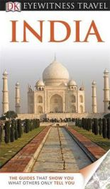 DK Eyewitness Travel Guide: India (DK Eyewitness Travel Guide) (Hardback), book review