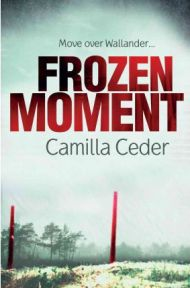 Frozen Moment (Paperback)  Camilla Ceder, book review