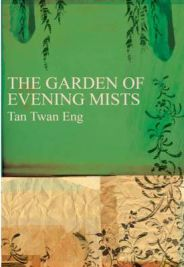 The Garden of Evening Mists , Tan Twan Eng, book review