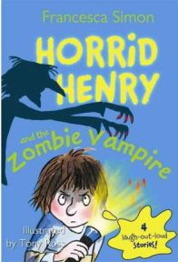 Horrid Henry and the Zombie Vampire - Francesca Simon, book review