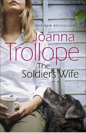 The Soldier's Wife (Doubleday) Joanna Trollope, book review