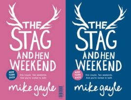 The Stag and Hen Weekend, Mike Gayle, book review