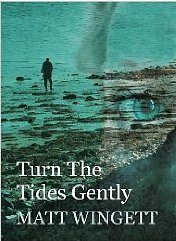 Turn The Tides Gently (The Portsmouth Stories) Matt Wingett, book review