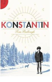 Konstantin - Tom Bullough, book review
