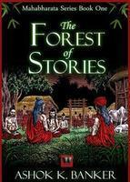 The Forest of Stories: Book 1 - Ashok Banker, book review