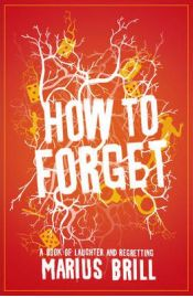 How to Forget - Marius Brill, book review