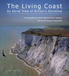The Living Coast: An Aerial View of Britain's Shoreline, Photographs by Dae Sasitorn, Photographs by Adrian Warren, Text by Christopher Somerville, book review