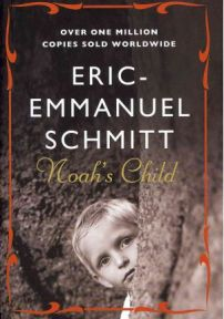 Noah's Child Eric-Emanuel Schmitt, book review