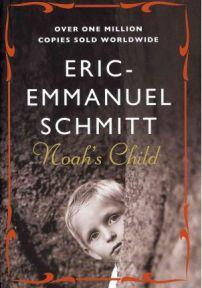 Noah's Child Eric-Emanuel Schmitt, book review