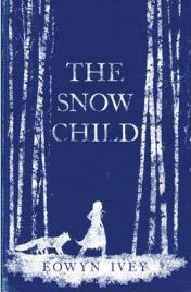 The Snow Child, Eowyn Ivey, book review