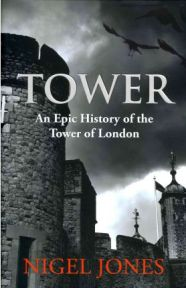 Tower, Nigel Jones, book review