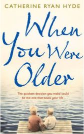 When You Were Older, Catherine Ryan Hyde, book review